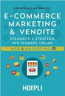 libro E-commerce. Marketing & vendite